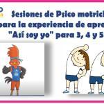 """Sesiones de Psicomotricidad para la experiencia de aprendizaje """"Así soy yo"""" para 3, 4 y 5 años"""