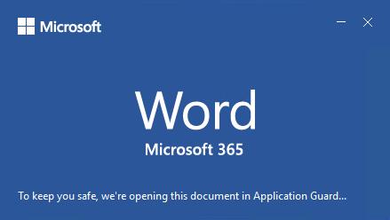 Application Guard para Office puede abrir archivos no confiables en un contenedor seguro