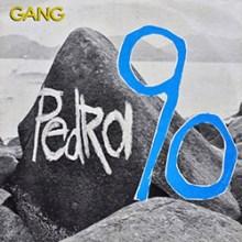 Gang 90 – Pedra 90 (1987)