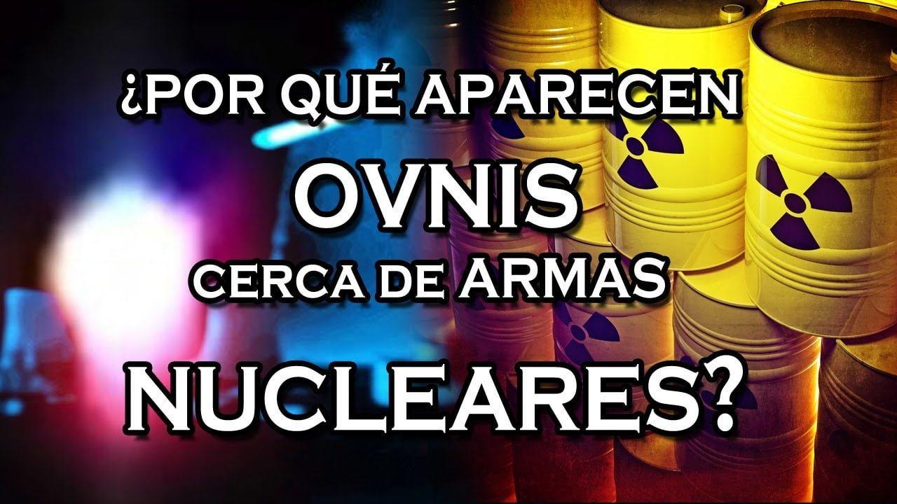 ¿Por qué aparecen OVNIS cerca de armas nucleares?
