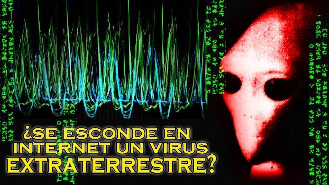 ¿Se esconde en INTERNET un virus EXTRATERRESTRE?