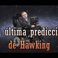 Asombrosa Predicción que Hizo Stephen Hawking