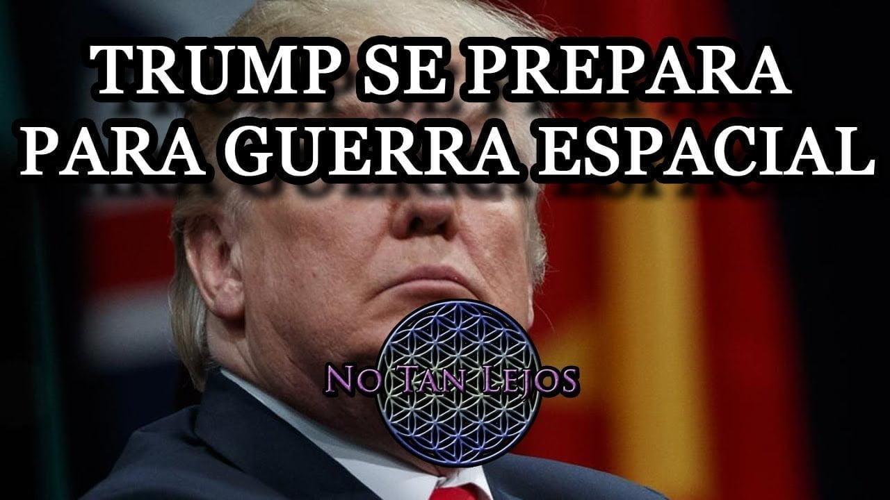 Trump se prepara para una guerra espacial