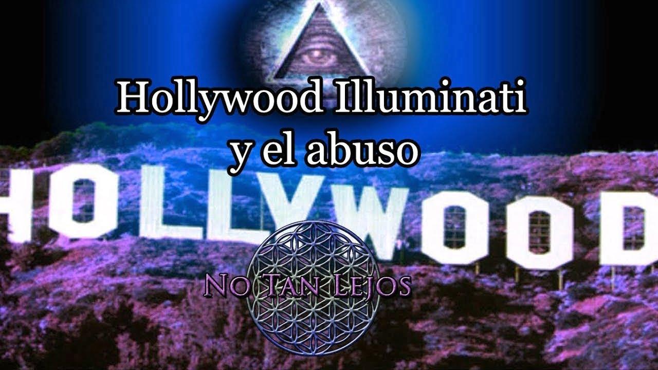 Illuminatis en Hollywood, abusos y silencio – No Tan Lejos