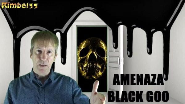 EL ARMA ALIENÍGENA DEL LÍQUIDO NEGRO BLACK GOO