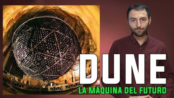 El CERN prepara la construcción de DUNE, una máquina que abrirá los Secretos del UNIVERSO