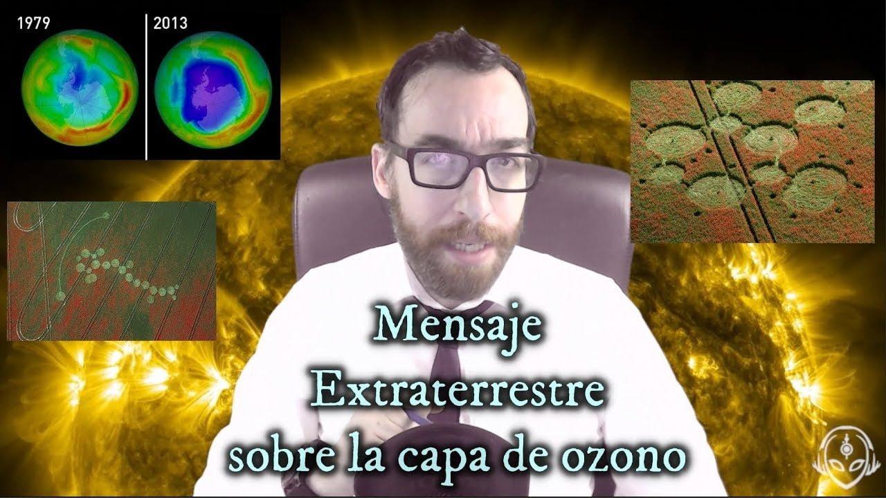 El espectacular Mensaje Extraterrestre sobre la capa de ozono