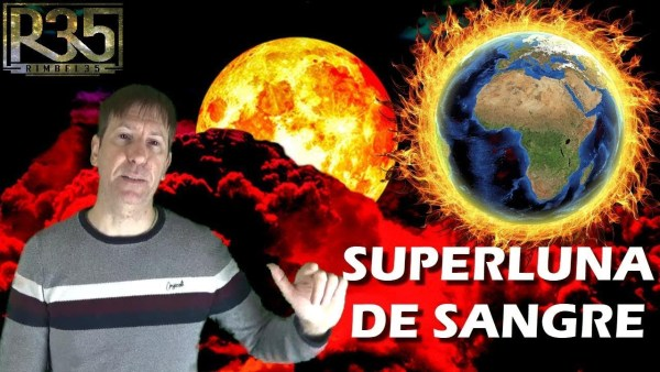 SUPERLUNA DE SANGRE EL 21 DE ENERO: ¿EMPIEZA APOCALIPSIS?
