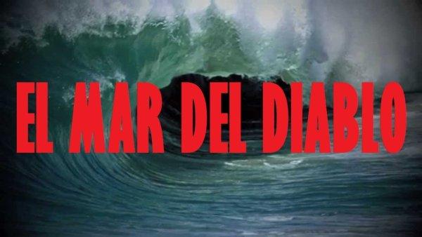 El Mar del Diablo