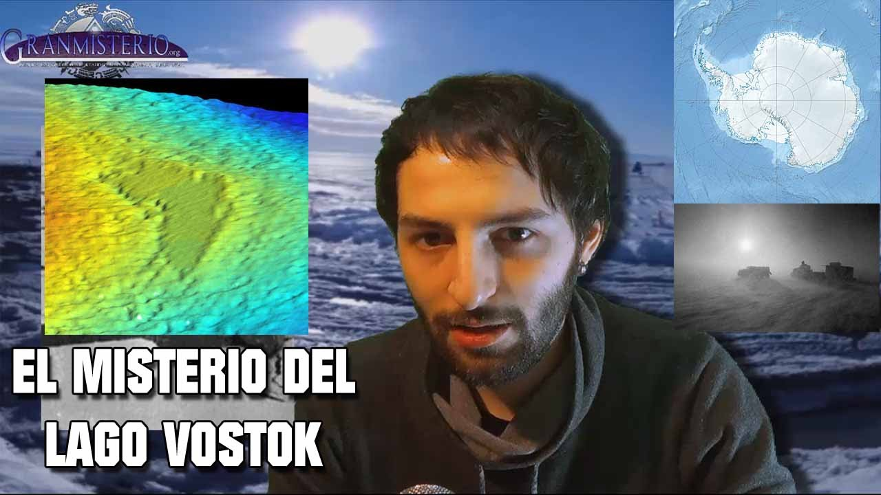 El misterio del Lago Vostok – anomalías en la antártida