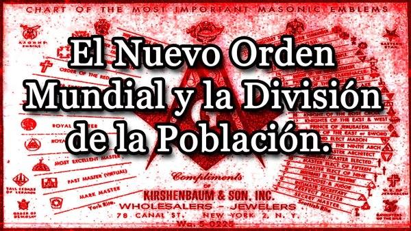 El Nuevo Orden Mundial Y La División de la Población
