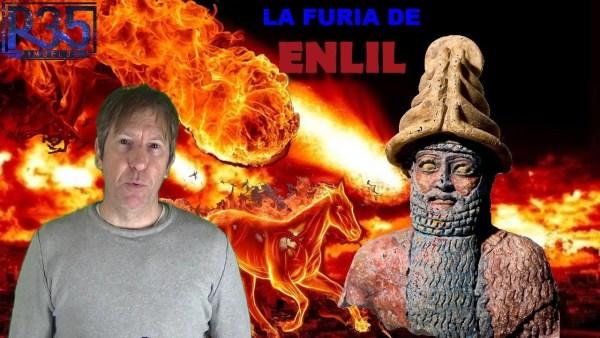 LAS BATALLAS DE ENLIL: LA FURIA DEL DIOS TIRANO