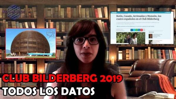 CLUB BILDERBERG 2019: TODOS LOS DATOS