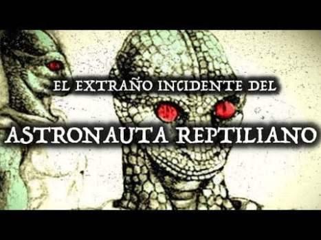 El increíble incidente del astronauta con forma de reptil