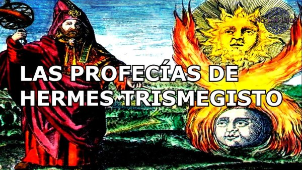 Las PROFECÍAS de HERMES TRISMEGISTO
