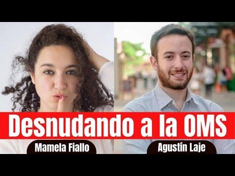 Desnudando a la OMS | Agustín Laje y Mamela Fiallo