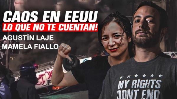 CAOS EN EE.UU.: lo que no te cuentan   Agustín Laje y Mamela Fiallo