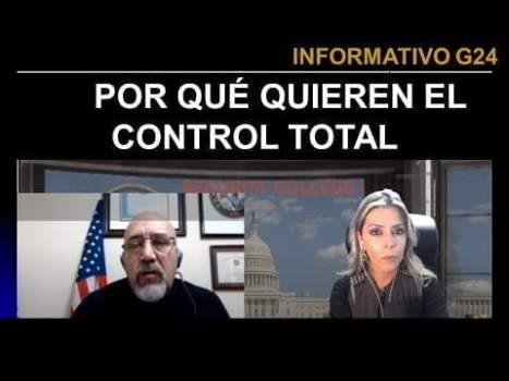 G24 Así quieren controlar Nuevo Orden Mundial -Hoy con Arturo Grandón