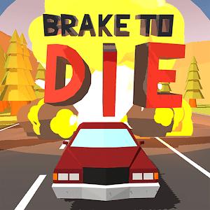 Brake To Die APK MOD