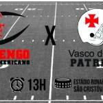 Buscando manter a invencilibidade, Flamengo enfrenta o Vasco da Gama Patriotas no próximo domingo
