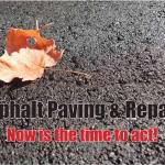 Asphalt paving and repair,