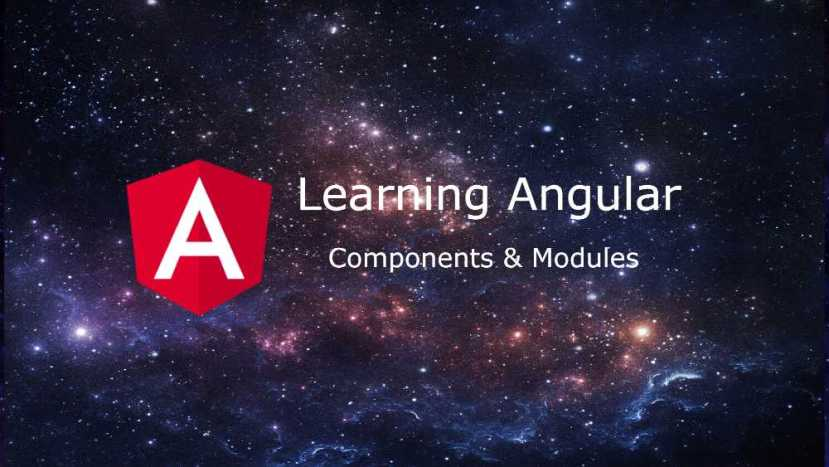 angular componentsa nd modules