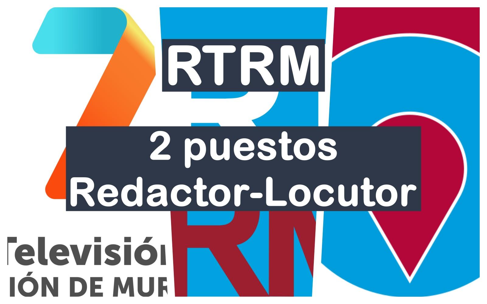 2 puestos de redactor-locutor en RTRM