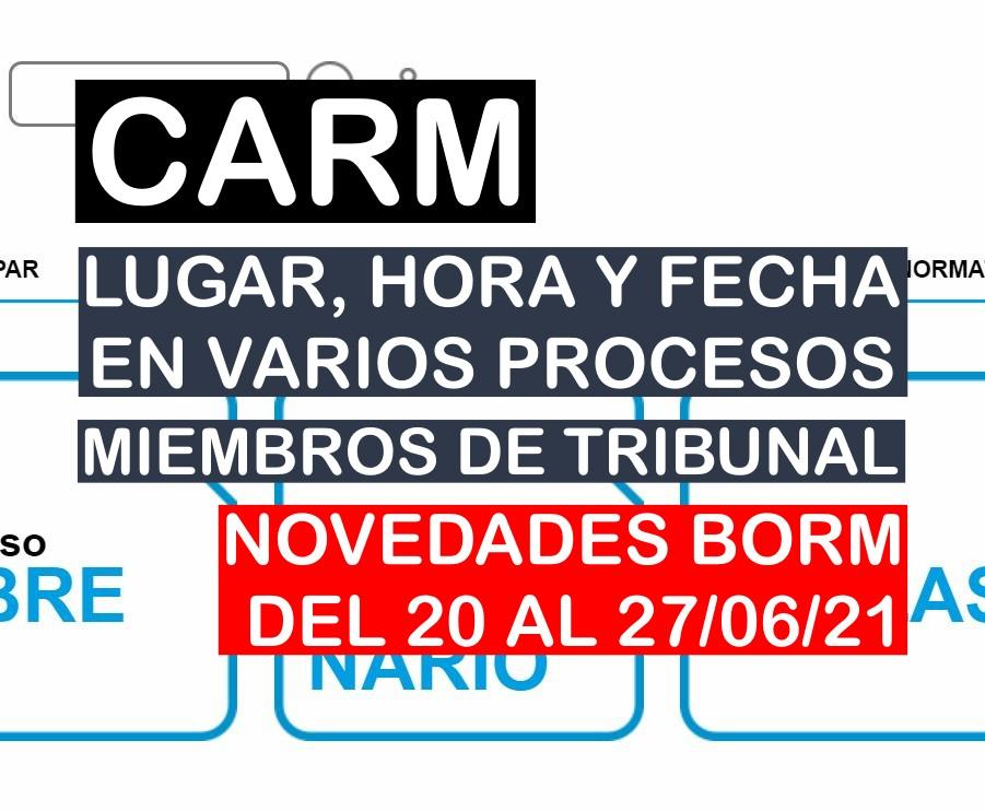 Novedades en varios procesos selectivos de la CARM del BORM del 21 al 27 de junio de 2021