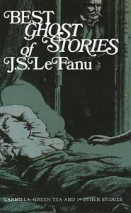Best Ghost Stories of J S Le Fanu