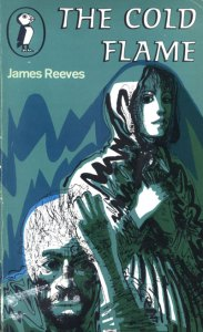 The Cold Flame by James Reeves, cover by Charles Keeping