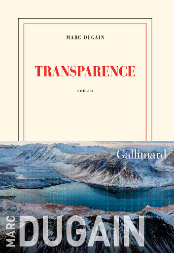transparence marc dugain