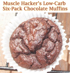 Muscle Hacker's Six-Pack Chocolate Muffins!