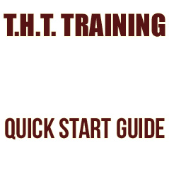 THT Training Quick Start Guide