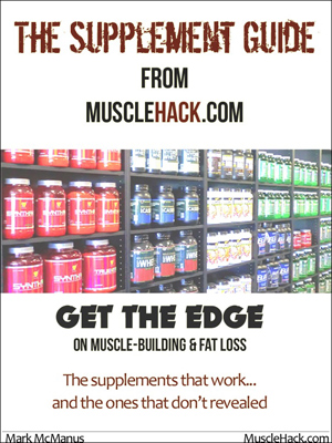 MuscleHack Free Supplement Guide. Download Here