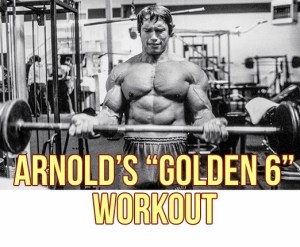 """Arnold's """"Golden 6"""" 3-Day Full-Body Workout"""