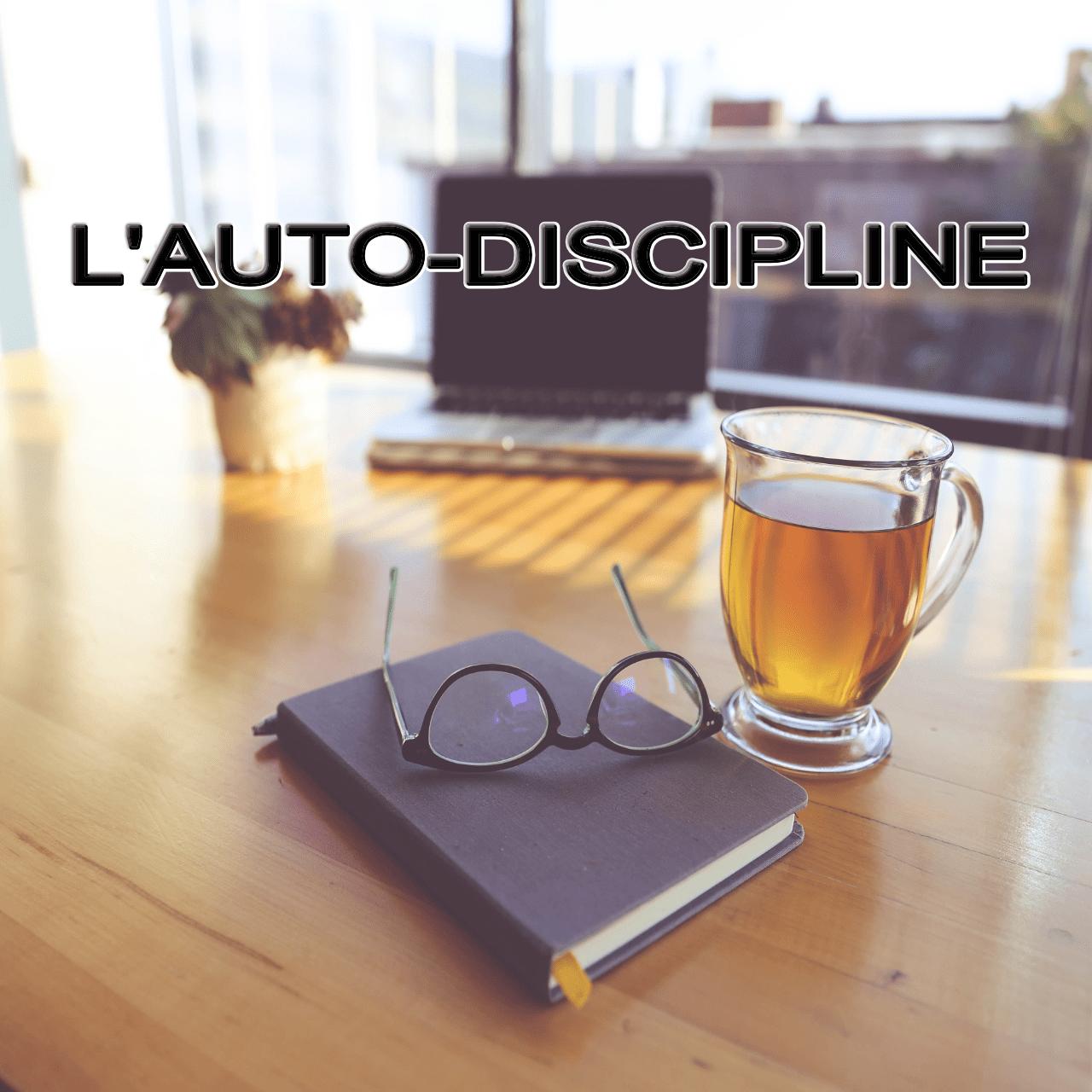 AUTO-DISCIPLINE