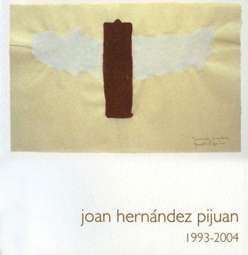 Joan Hernández Pijuan. 1993 - 2004. Catálogos museo Gustavo de Maeztu