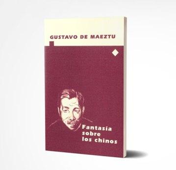 Fantasía sobre los chinos. Publicaciones de Gustavo de Maeztu