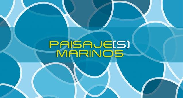 Exposición Paisajes Marinos. Del 24 de febrero al 24 de abril de 2017. Museo Gustavo de Maeztu