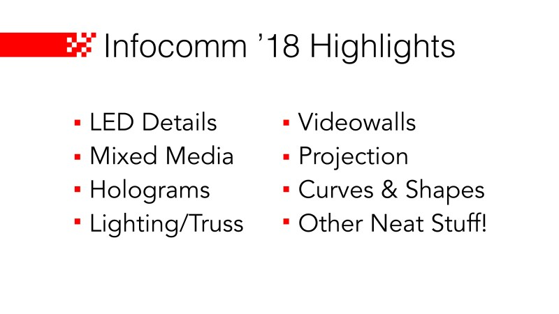 Infocomm '18 Highlights Review Topics