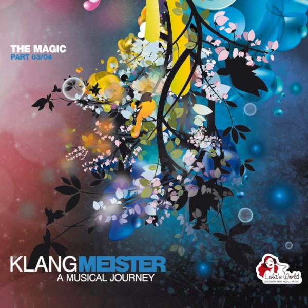 Lola's World   Klangmeister - A Musical Journey (The Magic)