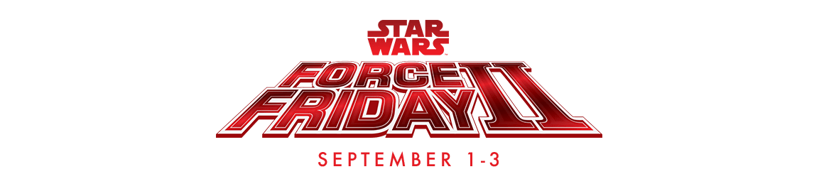 Star Wars Force Friday 2