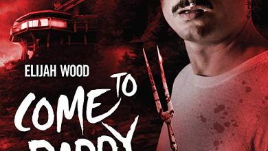 Photo of Elijah Wood in the Official Trailer for the Fantastically Electrifying COME TO DADDY