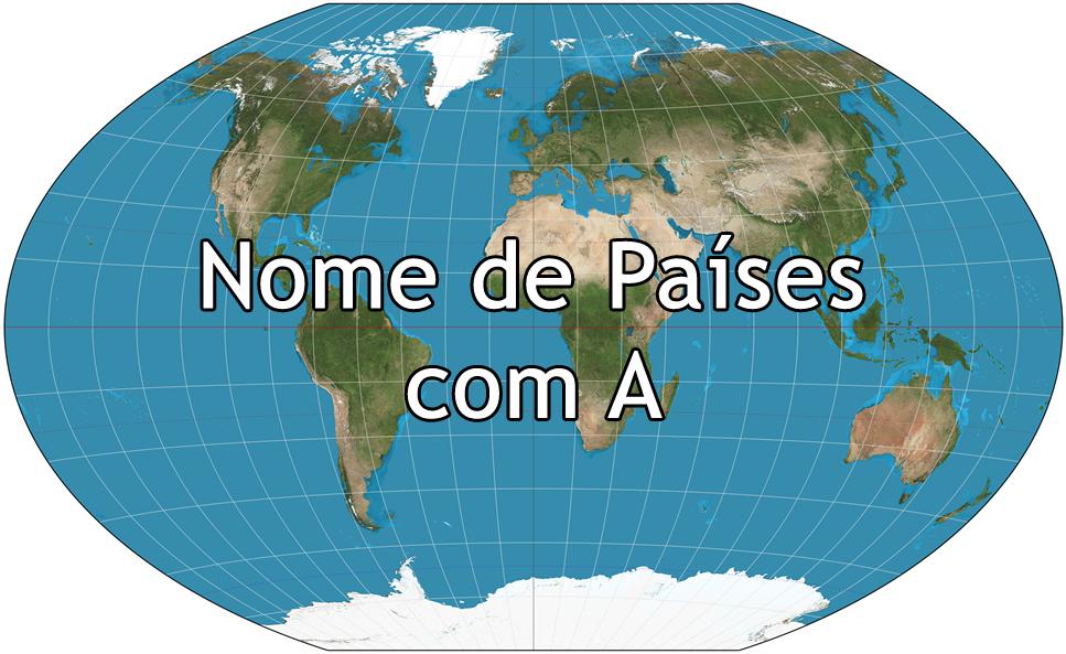 Nome de Países com A