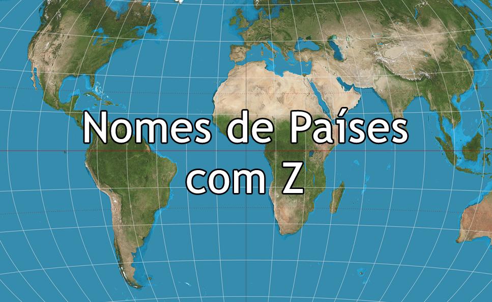 Nomes de países com Z