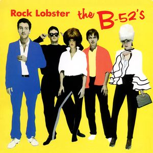Album cover for the B52s Rock Lobster.