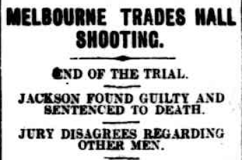 Melbourne press reports the Trades Hall Robbery