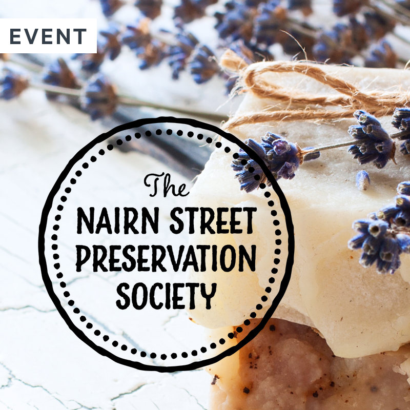 Nairn Street Preservation Society presents Good Suds: Soap Making with Hebe Botanicals