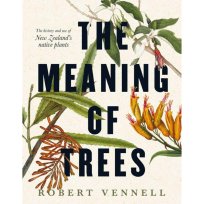 The Meaning of Trees, Book, Robert Vennell