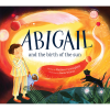 Abigail and the Birth of the Sun, Book, Childrens Book